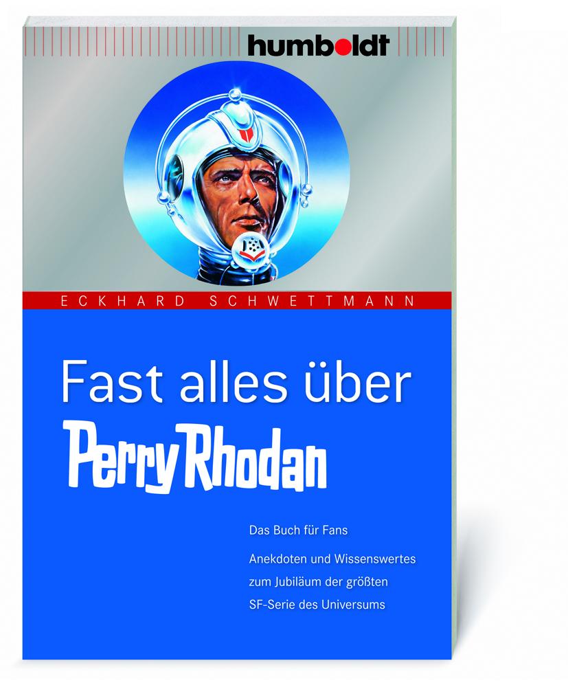 1961 Perry Rhodan: Fast Alles über Perry Rhodan